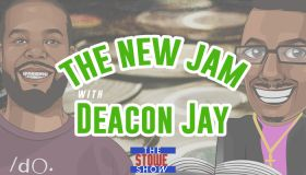New Jam with Deacon Jay - The Stowe Show