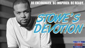 Stowe's Devotion - The Stowe Show